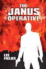 The Janus Operative by Lee Fields (Paperback / softback, 2009)