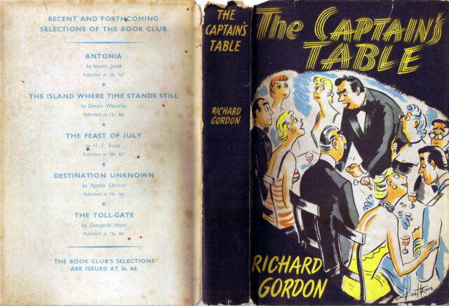 Gordon, Captain's Table by Richard Gordon (Hardback, 1955, Book Club Edition)