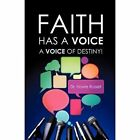 Faith Has a Voice by Dr Howie Russell (Paperback / softback, 2012)