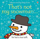 That's Not My Snowman by Fiona Watt (Board book, 2011)