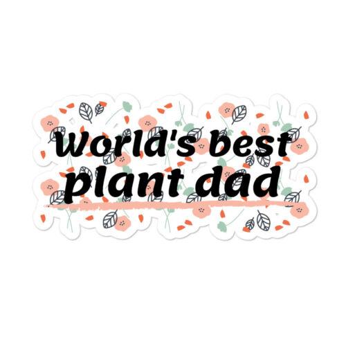 Vinyl Sticker Details about  /World/'s Best Plant Dad
