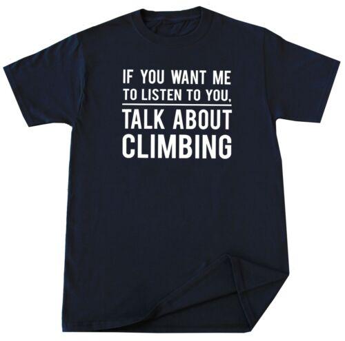 Climbing T Shirt Funny Mountain Rock Hiking Lover Birthday Christmas Gift Tee
