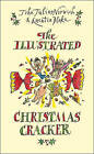 The Illustrated Christmas Cracker by John Julius Norwich (Hardback, 2002)