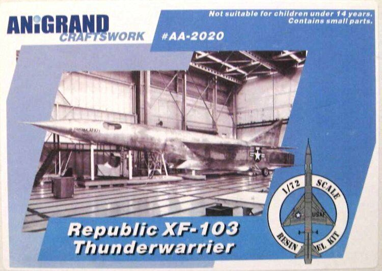 REPUBLIC XF-103 THUNDERWARRIOR  ANIGRAND 1 72 RESIN KIT