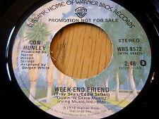 "CON HUNLEY - WEEK-END FRIEND      7"" VINYL PROMO"