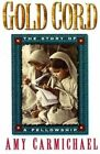 Gold Cord by Amy Carmichael (Paperback / softback, 1982)