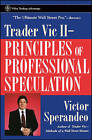 Trader Vic II: Principles of Professional Speculation by Victor Sperandeo (Paperback, 1998)