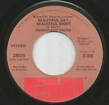 "HURRICANE SMITH Beautiful Day, Beautiful Night 7"" vinyl USA 1974"