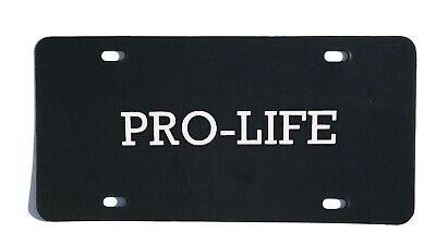 PRO LIFE LICENSE PLATE ~Choose Life~ Anti-Abortion Auto Tag 6x12 Not Pro Choice