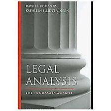 Legal Analysis : The Fundamental Skill by Kathleen Elliott Vinson and David S. Romantz (2009, Paperback)