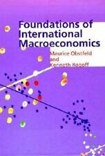 Foundations of International Macroeconomics by Maurice Obstfeld and Kenneth S. Rogoff (1996, Hardcover)