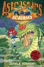 Astrosaurs Academy 4: Jungle Horror! by Steve Cole (Paperback, 2009)