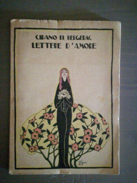 100% Vero Cirano Di Bergerac Lettere D'amore Modernissima 1923 Ill. Binaghi I Clienti Prima Di Tutto