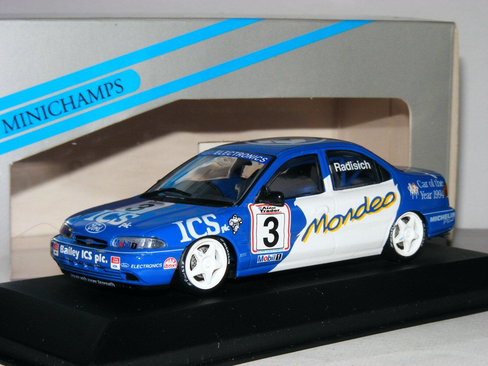 MINICHAMPS FORD MONDEO Paul RADISICH 1994 BTCC  3 1 1 1 43 7c6b32
