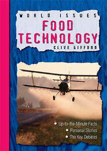 NEW-Food-Technology-World-Issues-by-Clive-Gifford
