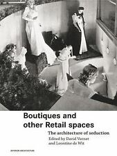 Boutiques and Other Retail Spaces: The Architecture of Seduction (Inte-ExLibrary