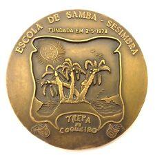 Medal Bronze Big Escola De Samba - Sesimba Fundada EM 2-5-1978 P221