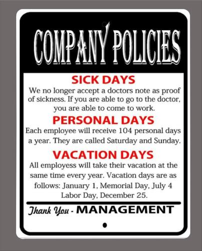 """/""""COMPANY POLICIES../"""" Funny  metal sign-Man cave,shop FREE SHIPPING etc 9/""""x12/"""""""