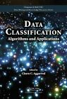 Data Classification: Algorithms and Applications by Taylor & Francis Inc (Hardback, 2014)