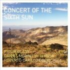 Concert of the Sixth Sun (CD, Oct-2013, Orange Mountain Music (USA))