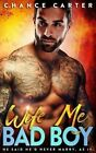 Wife Me Bad Boy by Chance Carter (Paperback / softback, 2015)