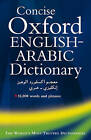 Concise Oxford English-Arabic Dictionary of Current Usage by N. S. Doniach (Hardback, 1983)