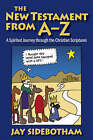 The New Testament from A-Z by Jay Sidebotham (Paperback, 2007)