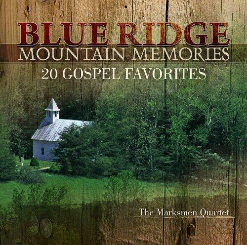 The Marksmen, Marksm - Blue Ridge Mountain Memories: 20 Gospel Favorites [New CD