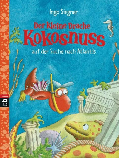 Der kleine Drache Kokosnuss auf der Suche nach Atlantis von Ingo Siegner (2016,…