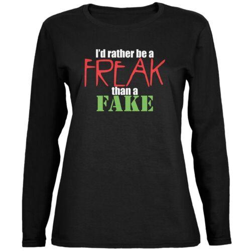 Rather Be A Freak Than A Fake Black Womens Long Sleeve T-Shirt