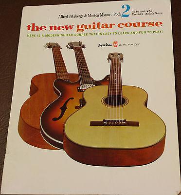 Bright Alfred's New Guitar Course Method Book 2 Alfred D' Auberge & Morton Manus 1966 Moderate Price Guitar