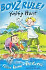Boyz Rule 03: Yabby Hunt by Phil Kettle, Felice Arena (Paperback, 2003)