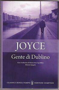 J-Joyce-034-Gente-di-Dublino-034-Ediz-Newton-Compton-034-Classici-senza-tempo-034