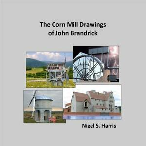 THE-CORN-MILL-DRAWINGS-OF-JOHN-BRANDRICK-new-book-ISBN-9780955150159