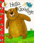 Hello Goodbye by David Lloyd (Paperback, 1989)