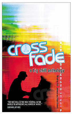 1 of 1 - Crossfade: A Big Chill Anthology, 1852428759, Very Good Book