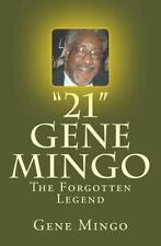 """21"": Gene Mingo - The Forgotten Legend"