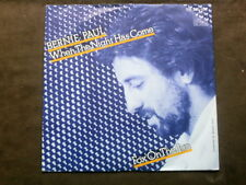 BERNIE PAUL 7 inch Single WHEN THE NIGHT HAS COME auf Ariola (1984)