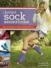 Knitted Sock Sensations: Over 40 Fabulous Looks for Feelgood Feet by Louise Butt, Kirstie McLeod (Paperback, 2008)