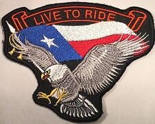 LIVE TO RIDE TEXAS FLAG EAGLE EMBROIDERED MILITARY BIKER MOTORCYCLE PATCH P-27