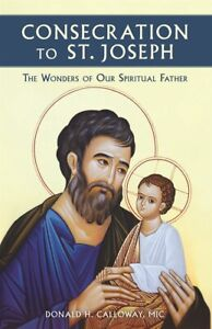 CONSECRATION-TO-ST-JOSEPH-THE-WONDERS-OF-OUR-SPIRITUAL-FATHER-FR-DON-CALLOWAY
