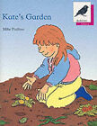Oxford Reading Tree: Stage 10: Jackdaws Anthologies: Kate's Garden: Kate's Garden by Mike Poulton (Paperback, 1988)