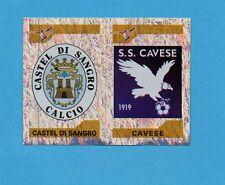 PANINI CALCIATORI 2004-05- Figurina n.743- CASTEL DI SANGRO+CAVESE -SCUDETTO-NEW