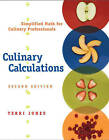 Culinary Calculations: Simplified Math for Culinary Professionals by Terri Jones (Paperback, 2007)