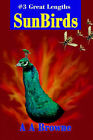 Sunbirds: #3 Great Lengths by A A Browne (Paperback / softback, 2003)