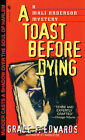 A Toast Before Dying by Grace Edwards (Paperback / softback, 1999)