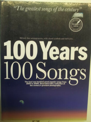 songbook 100 YEARS 100 SONGS the greatest songs of the century