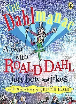 The Dahlmanac: A Year with Roald Dahl : Fun Facts and Jokes, Dahl, Roald, Very G