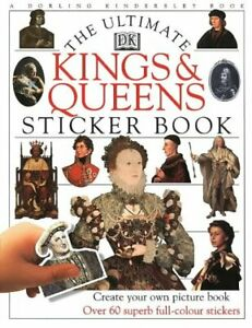 Kings & Queens Ultimate Sticker Book (Ultimate Stickers), DK, Used; Very Good Bo