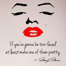 """24"""" If You Are Going To Be Two Faced Make Pretty Marilyn Monroe Decal Sticker"""